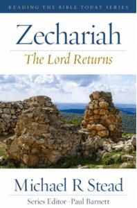 Zechariah - The Lord Returns