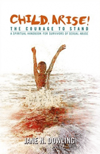 Child Arise, The Courage to Stand!
