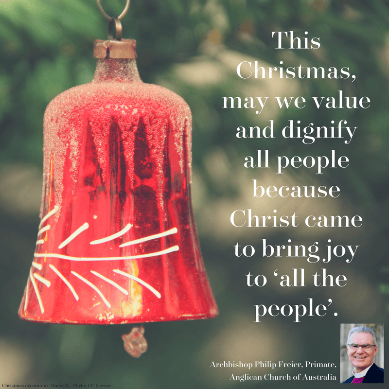 Christmas message from the Primate of the Anglican Church of Australia