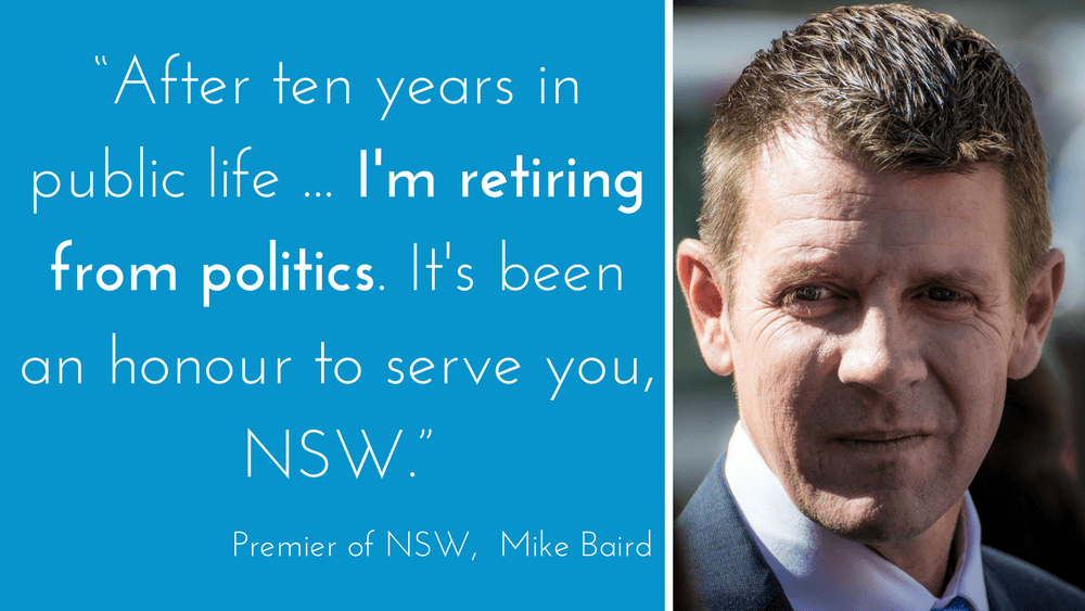 After 10 years in politics, Mike Baird resigns in a shock announcement