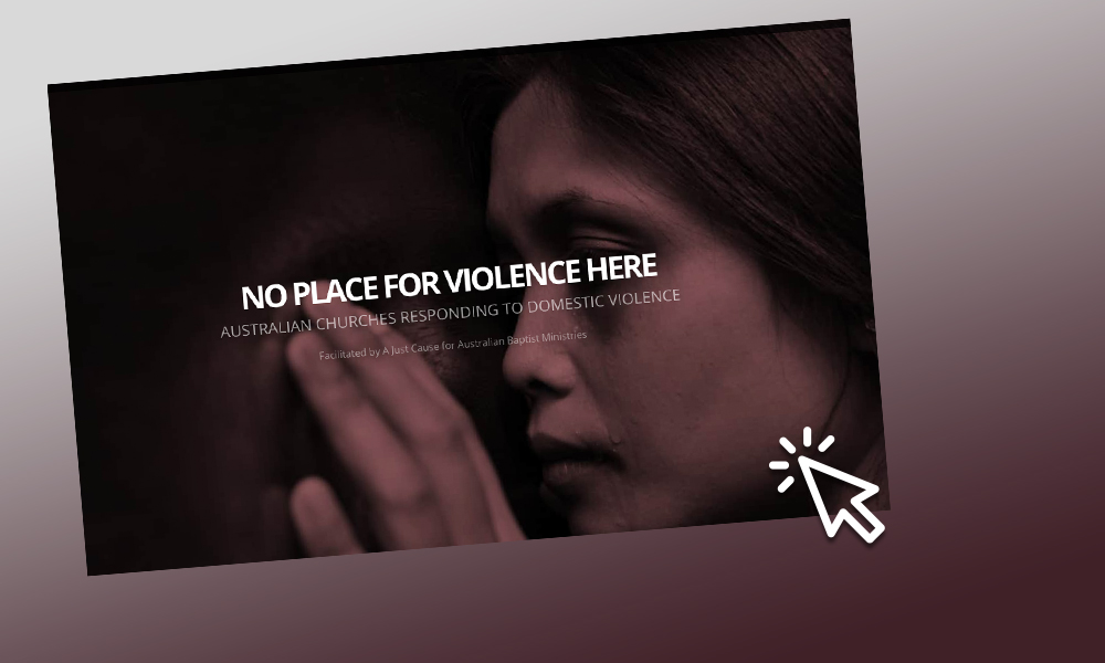 The Australian Baptist Ministries 'No Place For Violence Here' resources are being launched this weekend.