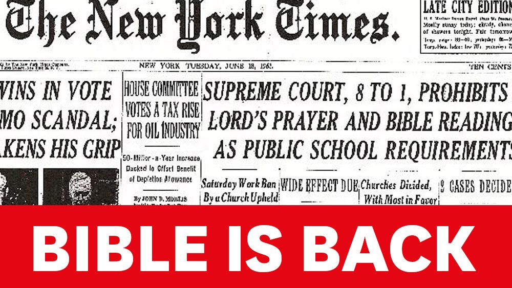 Front page of the New York Times from 1963 when the bible was banned from school. But it is back.