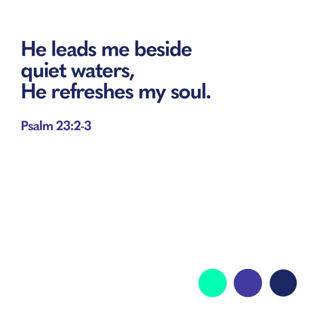 Bible verse Psalm 23:2-3