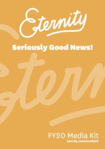 Eternity News Media Kit