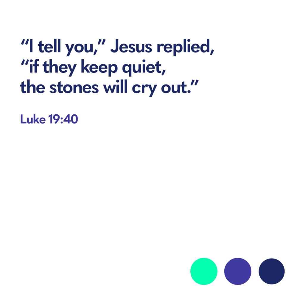 Bible verse Luke 19:40