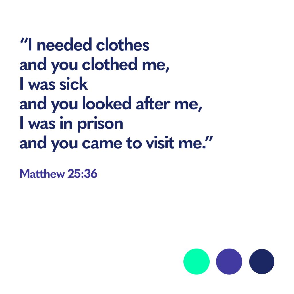 Bible verse Matthew 25:36