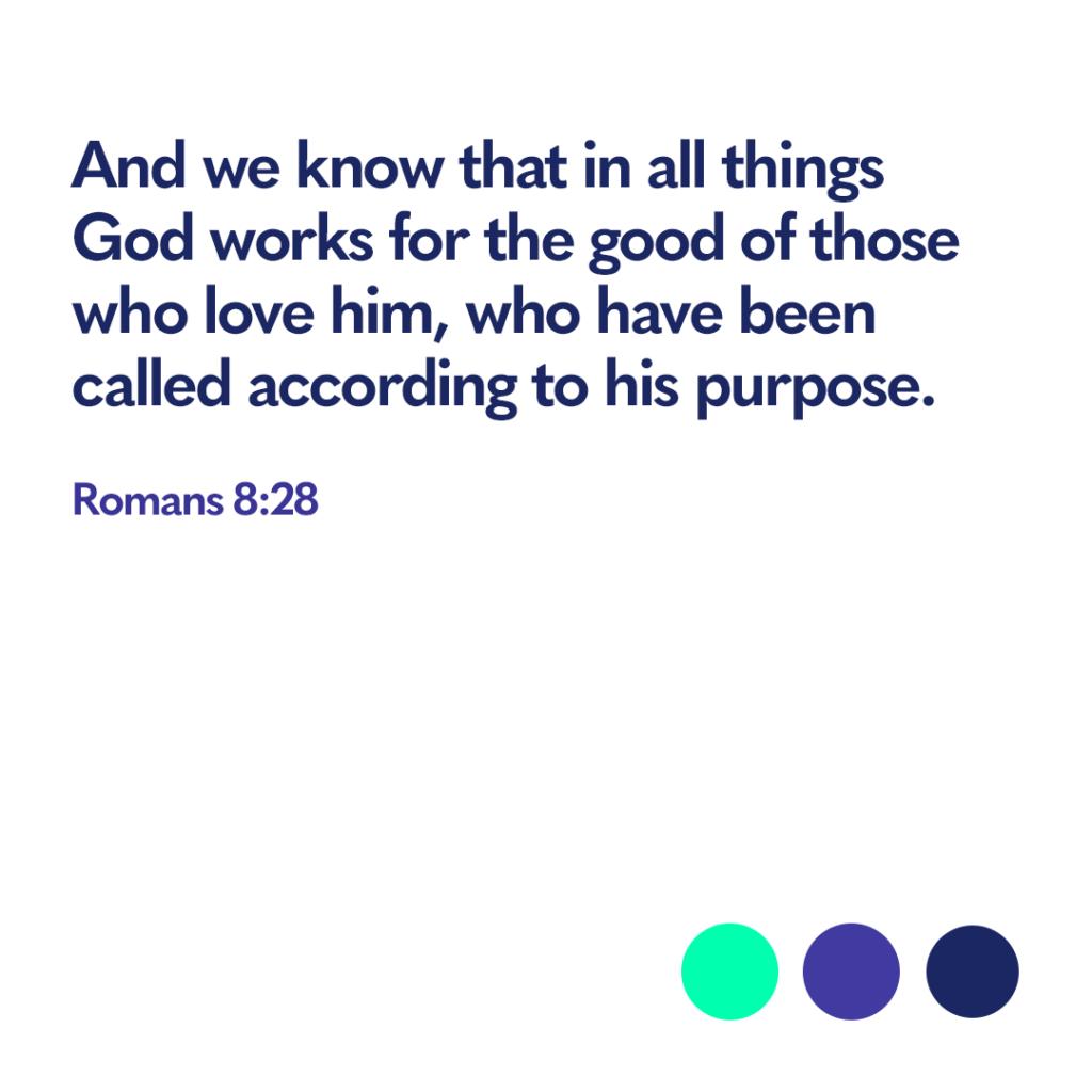 Romans 8 28 Bible verse
